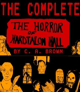 2015 The Complete Horror Of Hardtalon Hall