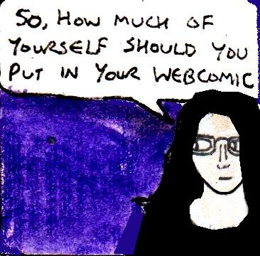 how much of yourself should you put into your webcomic