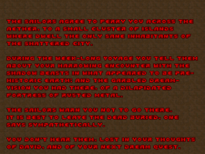 And, yes, these text screens are written in a very Lovecraftian way.