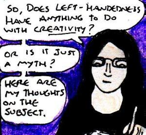 2016 Artwork Left Handedness and creativity