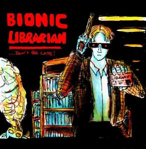 """Fake 80s Movies - Bionic Librarian"" By C. A. Brown"