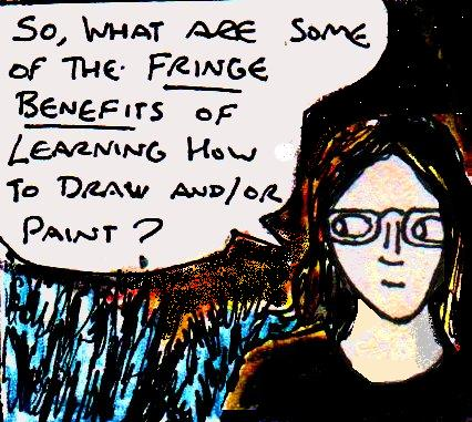 2016 artwork fringe benefits of being an artist for Learning to paint and draw