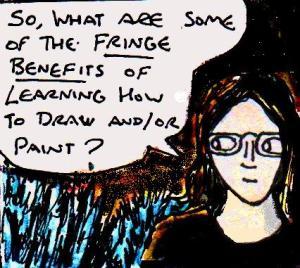 2016 Artwork Fringe Benefits Of Being An Artist