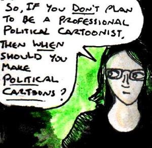 2016 Artwork When Should You Make Political Cartoons