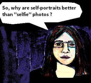 2016 Artwork Why Are self-portraits better than selfies